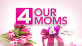 4 Our Moms: Show off your mom, enter to win prizes