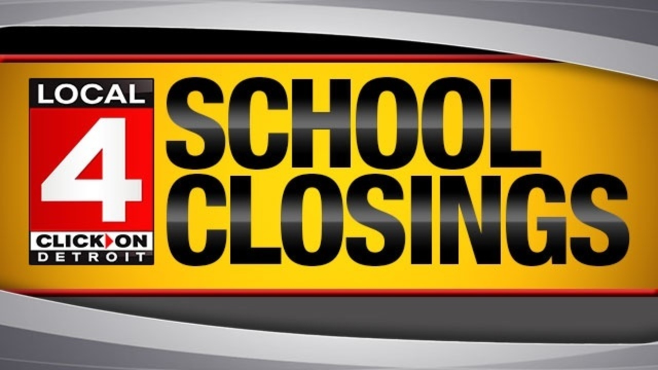 School Cancellation: Check The List: School Closings In Metro Detroit