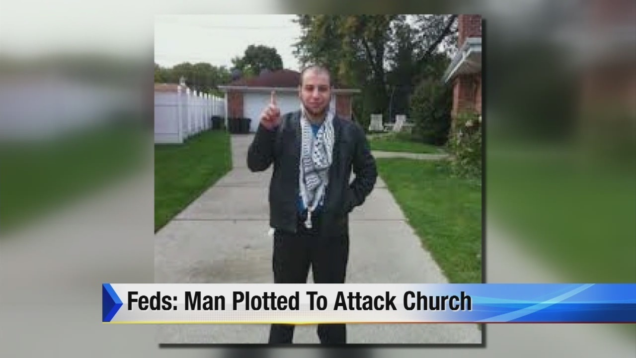 FBI: Dearborn Heights ISIS supporter planned to attack Detroit church
