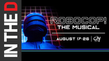 ROBOCOP! The Musical returns to City Theatre Aug. 17-26