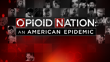 Graham Media Group launches 'Opioid Nation: An American Epidemic'