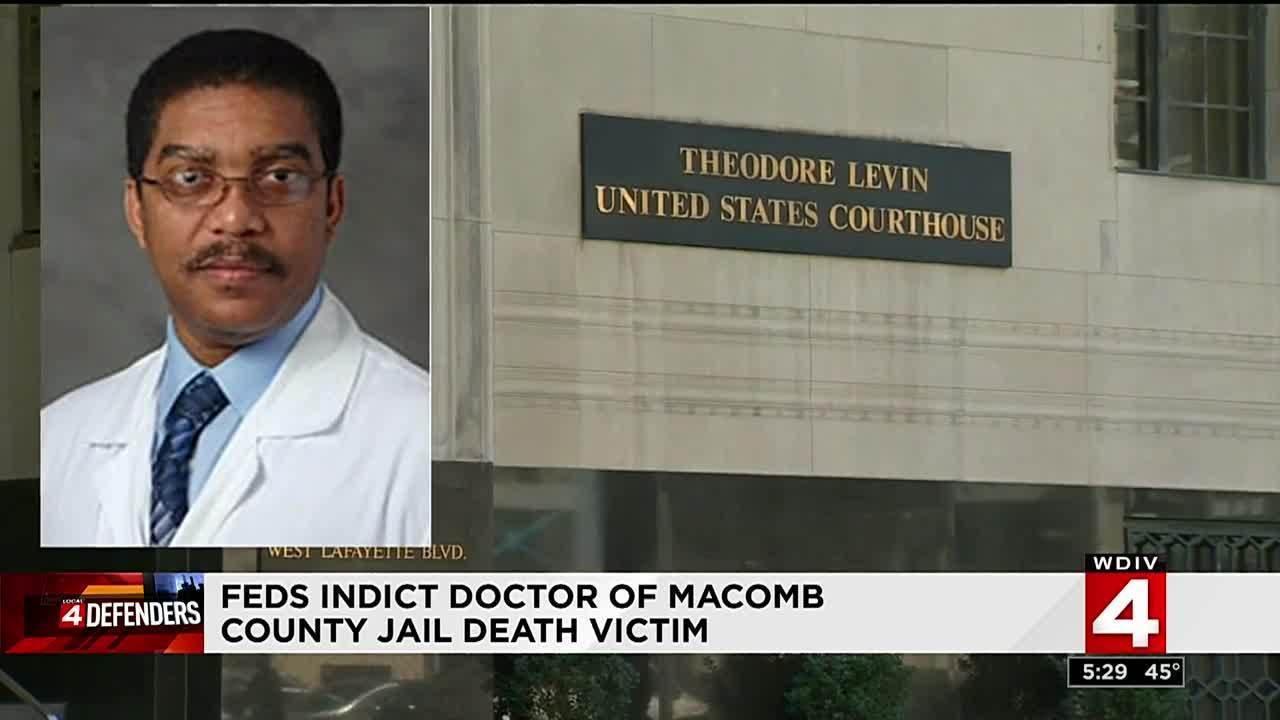 Doctor of Macomb County Jail death victim indicted