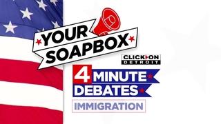 4 Minute Debate: Immigration