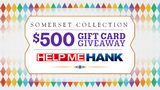 Help Me Hank Shopping Giveaway: Enter to win $500 gift card to Somerset&hellip&#x3b;