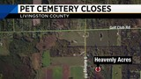 Livingston County pet cemetery closure leaves pet owners wondering what's next