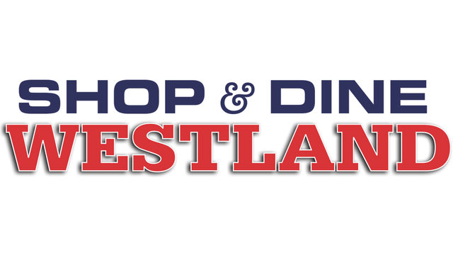 Shop and Dine Courtesy of the City of Westland Rules