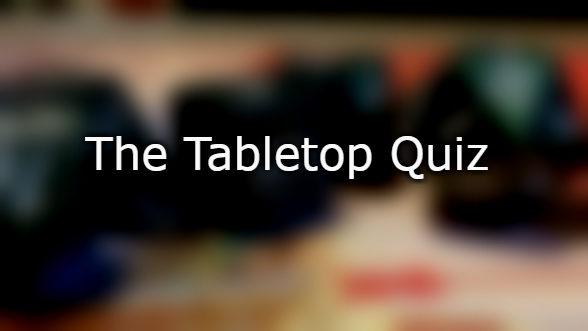 The Tabletop Quiz