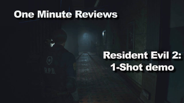 One Minute Reviews: 'Resident Evil 2: 1-shot' demo