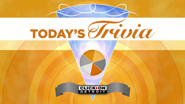 Local 4 Today's Trivia: Answer the daily question and win prizes