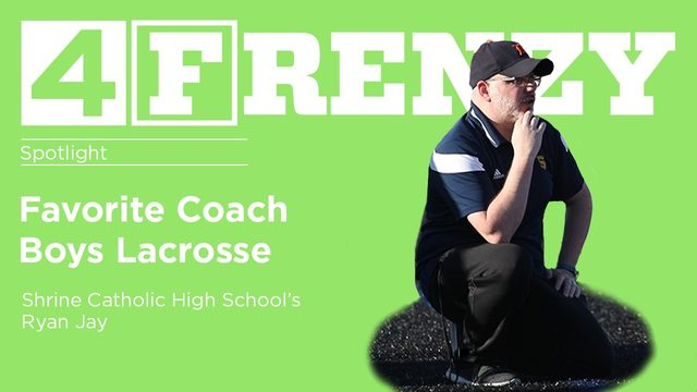 Spotlight: Shrine Catholic High's Lacrosse Coach Ryan Jay