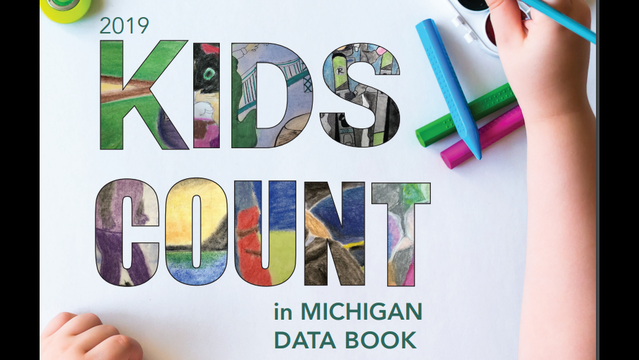 2019 Kids Count in Michigan Data Book released
