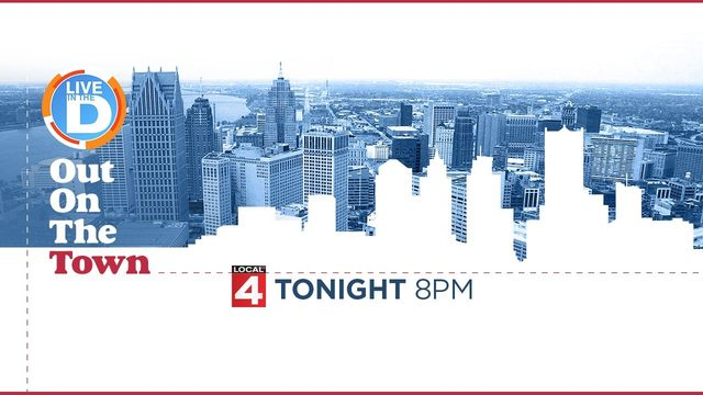Live in the D is taking you Out on the Town - Tonight at 8PM