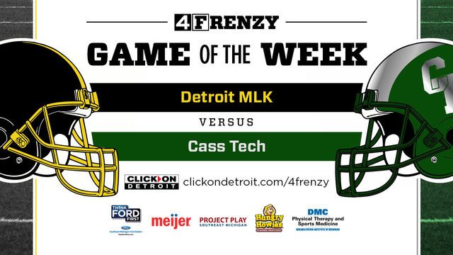 Our 4Frenzy Game of the Week is Cass Tech at Detroit MLK - Friday at 5 p.m.