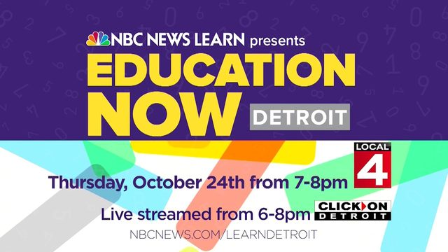 NBC, Local 4 host 'Education Now Detroit' on Oct. 24